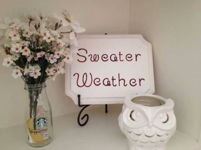 sweater weather plaque